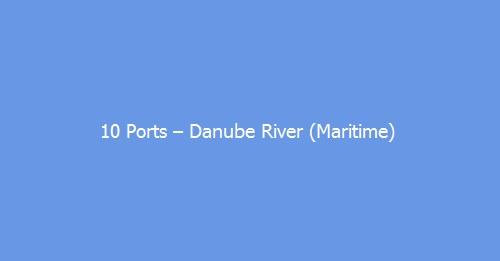 10 Ports – Danube River (Maritime)